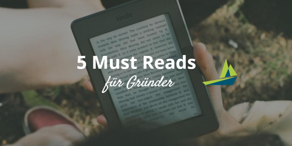 5 Must Reads für Gründer